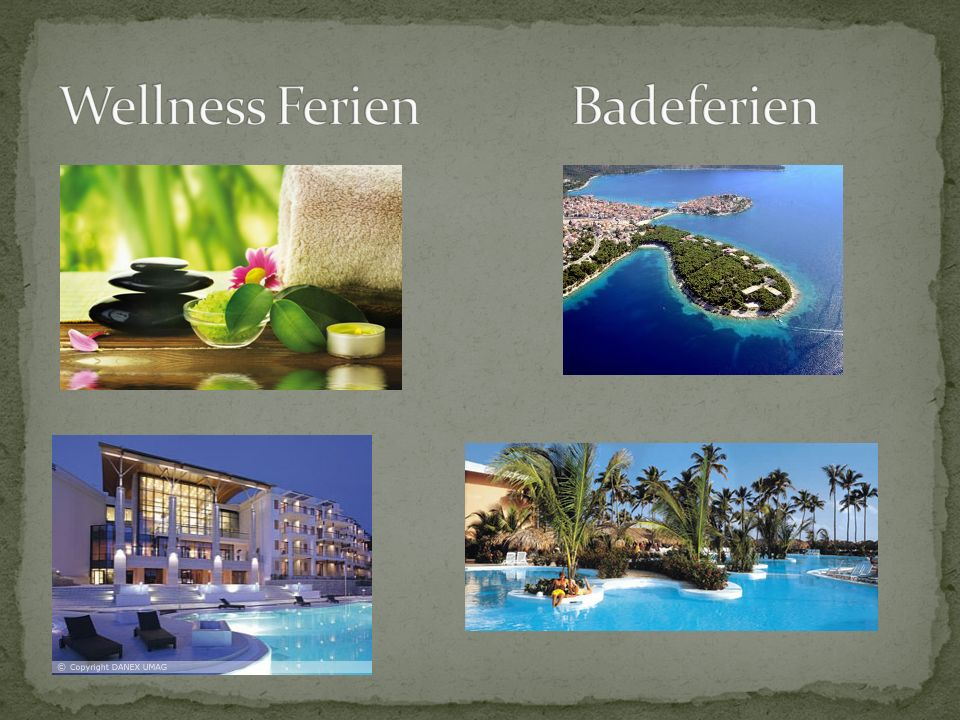 Wellness Ferien Badeferien