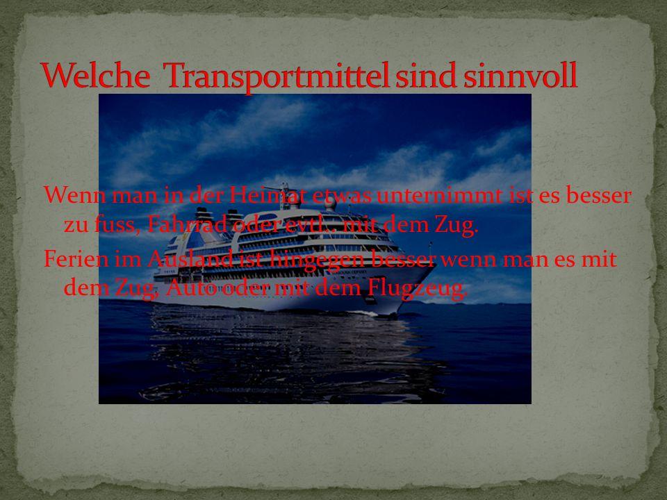 Welche Transportmittel sind sinnvoll
