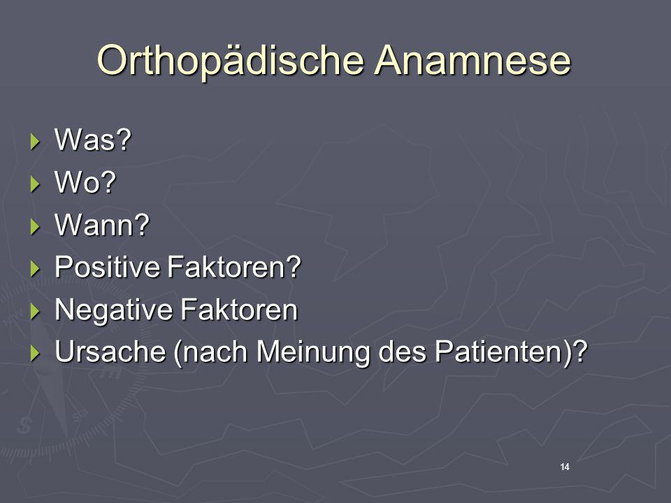 Orthopädische Anamnese