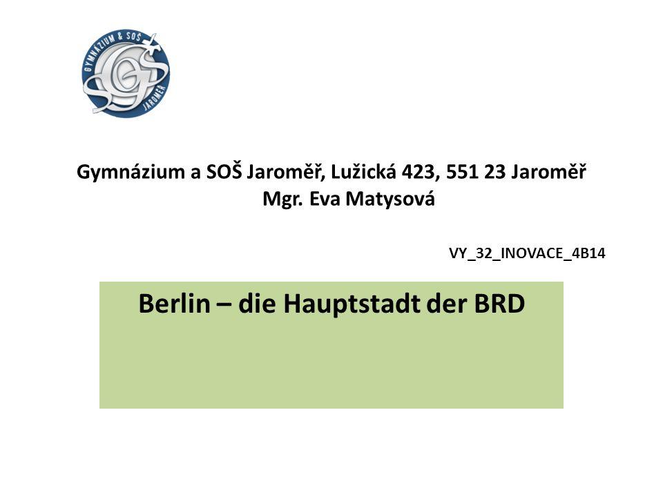 Berlin – die Hauptstadt der BRD