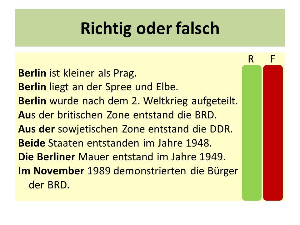 Richtig oder falsch Berlin ist kleiner als Prag. X