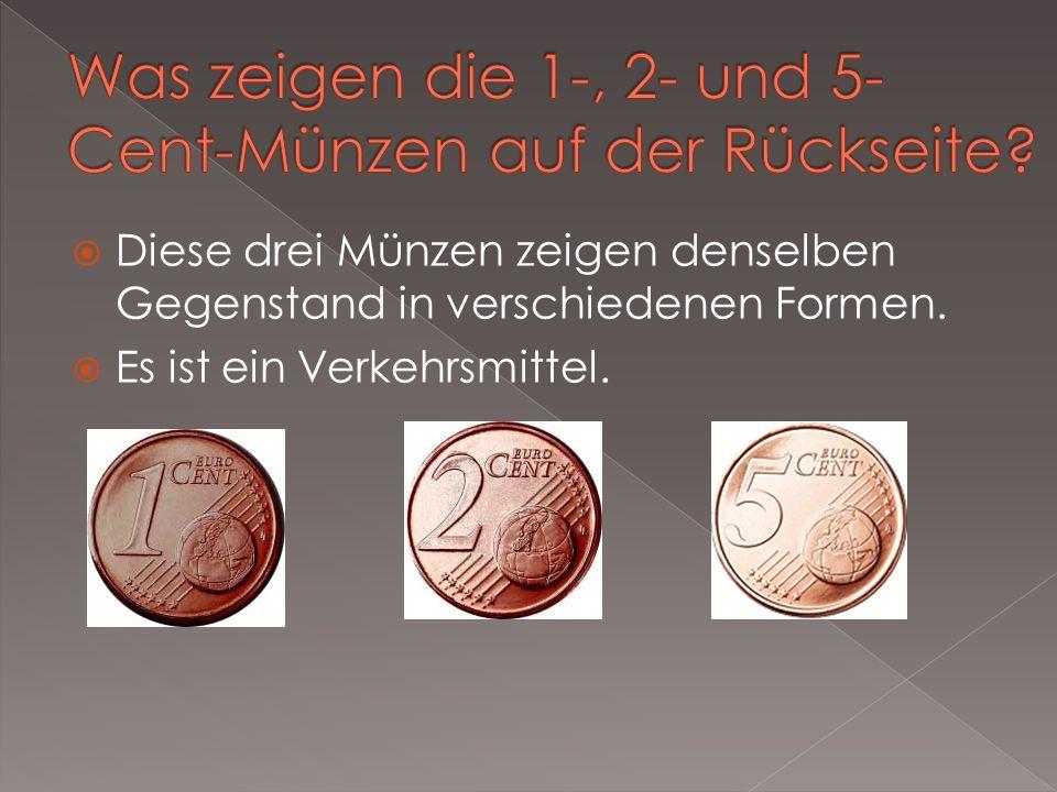 Was zeigen die 1-, 2- und 5-Cent-Münzen auf der Rückseite