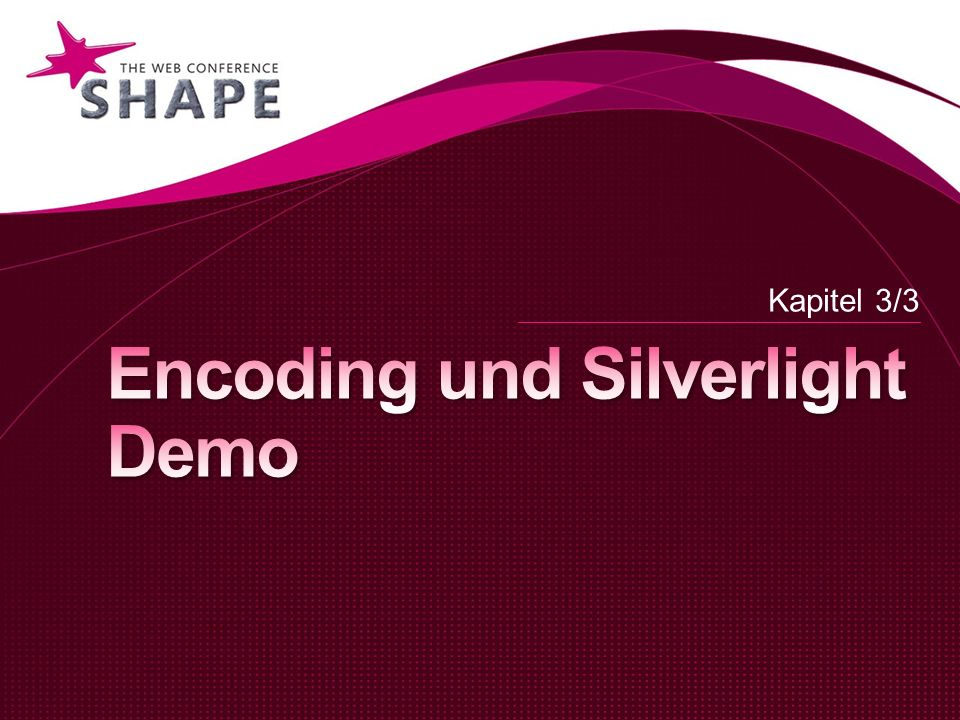 Encoding und Silverlight Demo