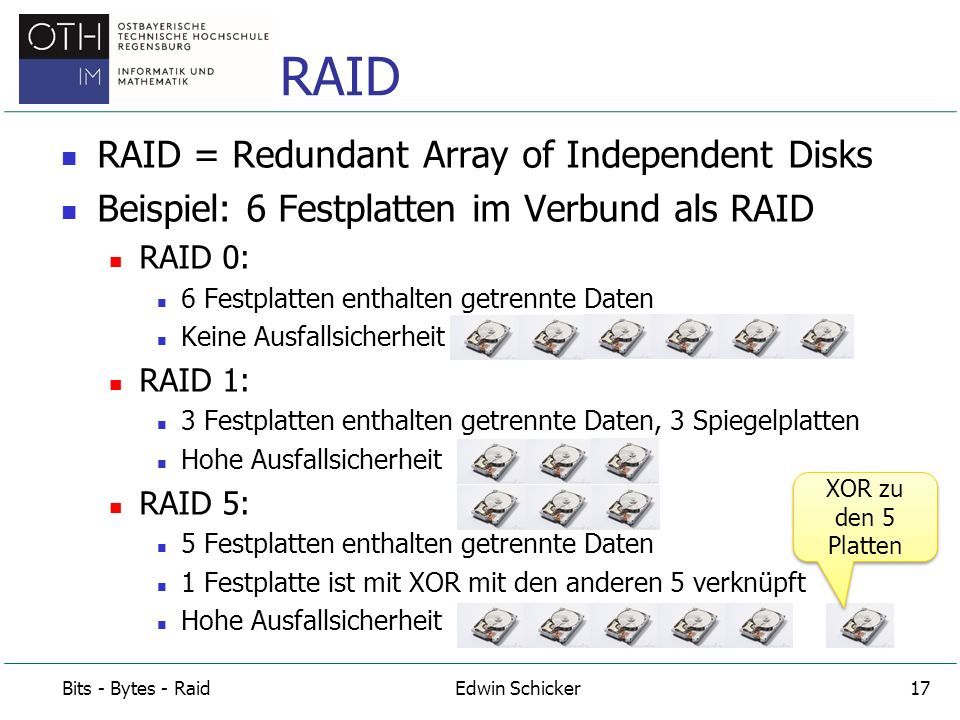 RAID RAID = Redundant Array of Independent Disks