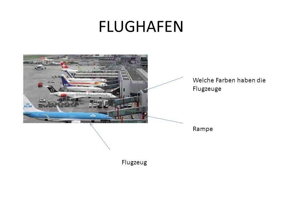 FLUGHAFEN Welche Farben haben die Flugzeuge Rampe Flugzeug