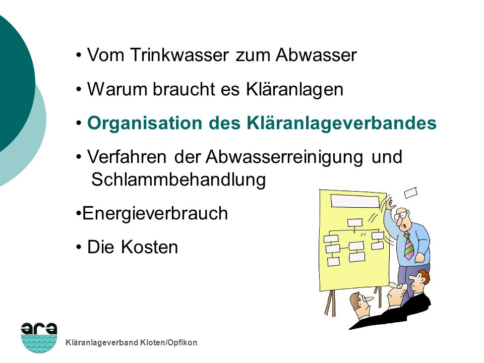 Organisation des Kläranlageverbandes