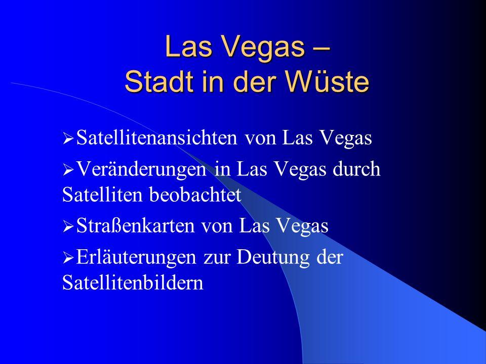 Las Vegas – Stadt in der Wüste