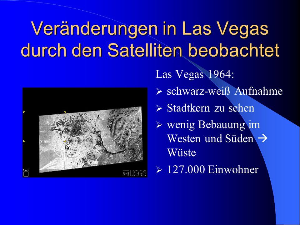 Veränderungen in Las Vegas durch den Satelliten beobachtet