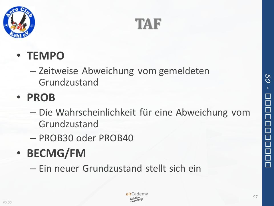 TAF TEMPO PROB BECMG/FM