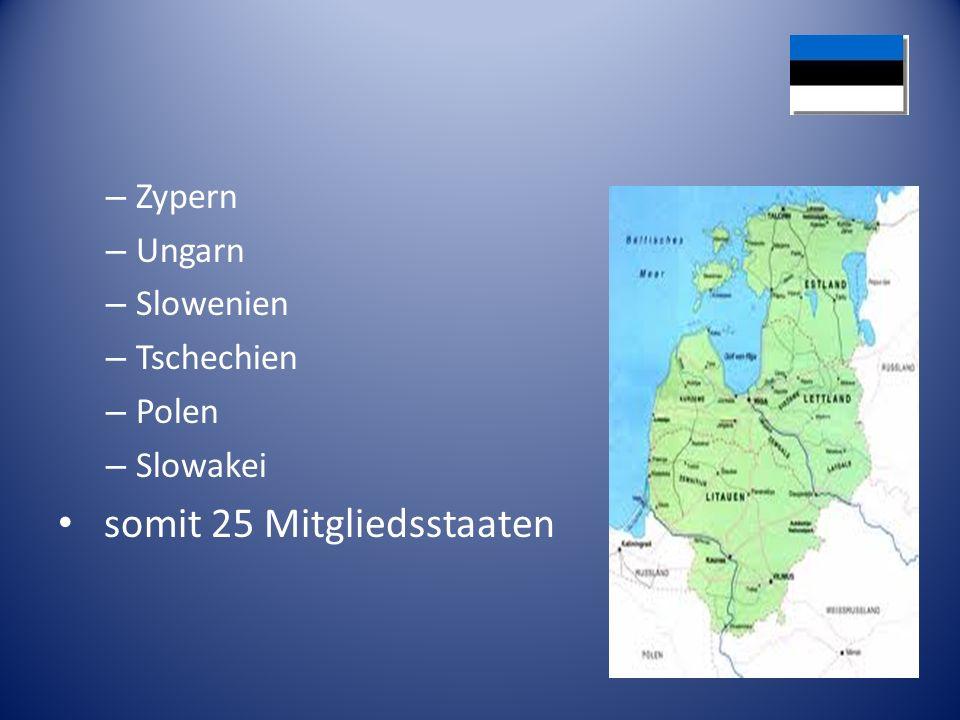 somit 25 Mitgliedsstaaten