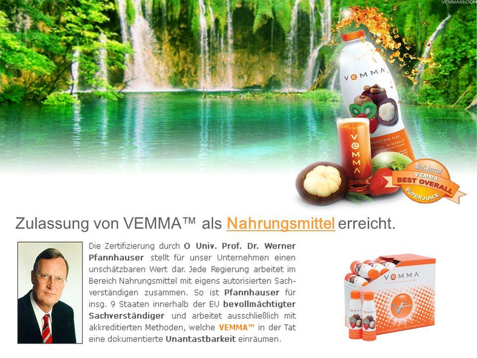 Zulassung von VEMMA™ als Nahrungsmittel erreicht.