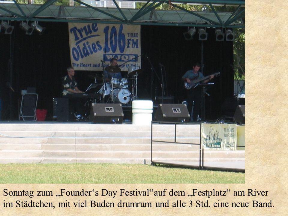"""Sonntag zum """"Founder's Day Festival auf dem """"Festplatz am River"""