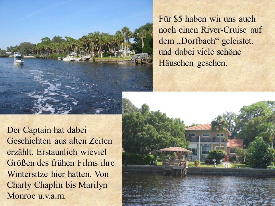"""Für $5 haben wir uns auch noch einen River-Cruise auf. dem """"Dorfbach geleistet, und dabei viele schöne."""