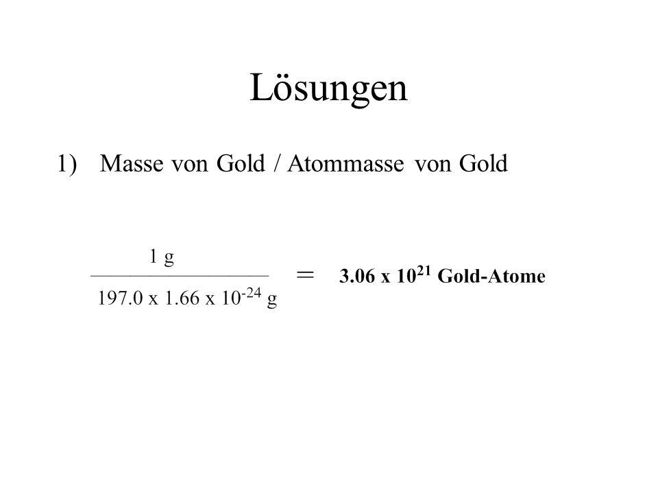 Lösungen Masse von Gold / Atommasse von Gold