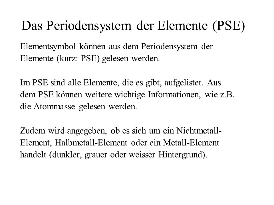 Das Periodensystem der Elemente (PSE)
