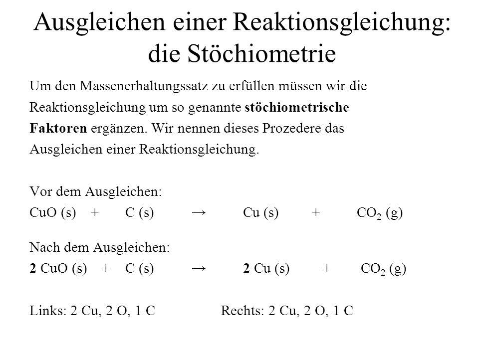 Ausgleichen einer Reaktionsgleichung: die Stöchiometrie