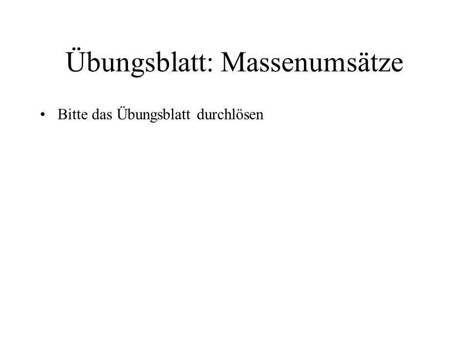 Übungsblatt: Massenumsätze