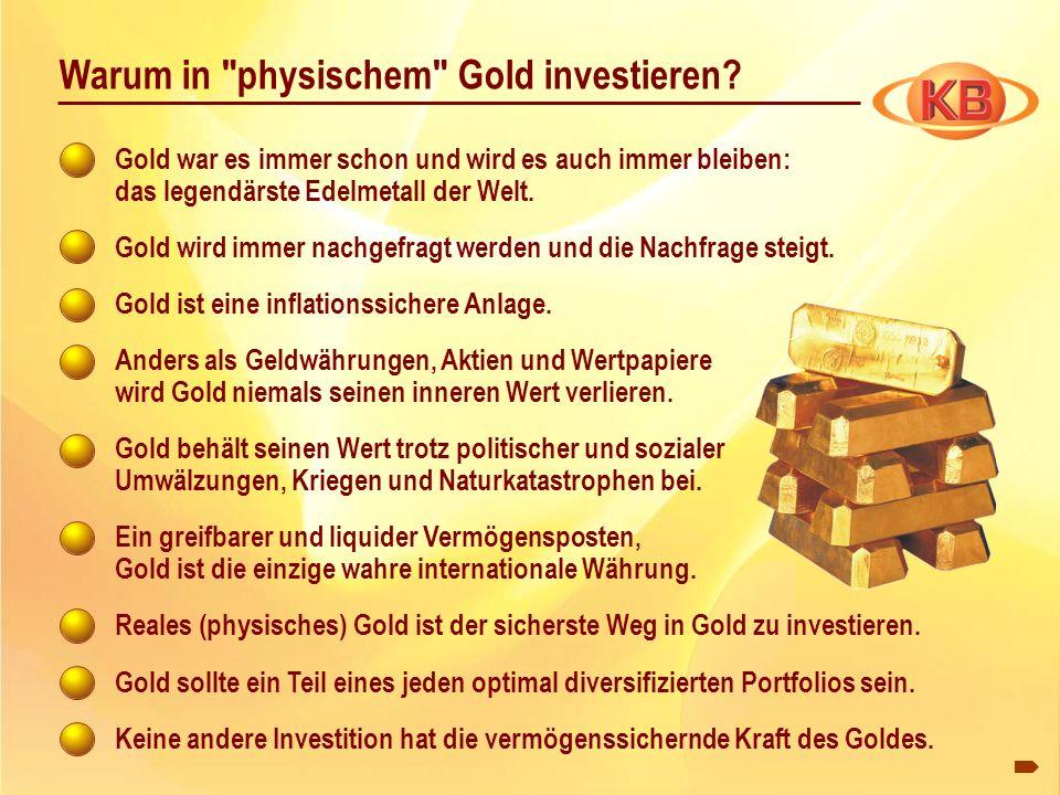 Warum in physischem Gold investieren