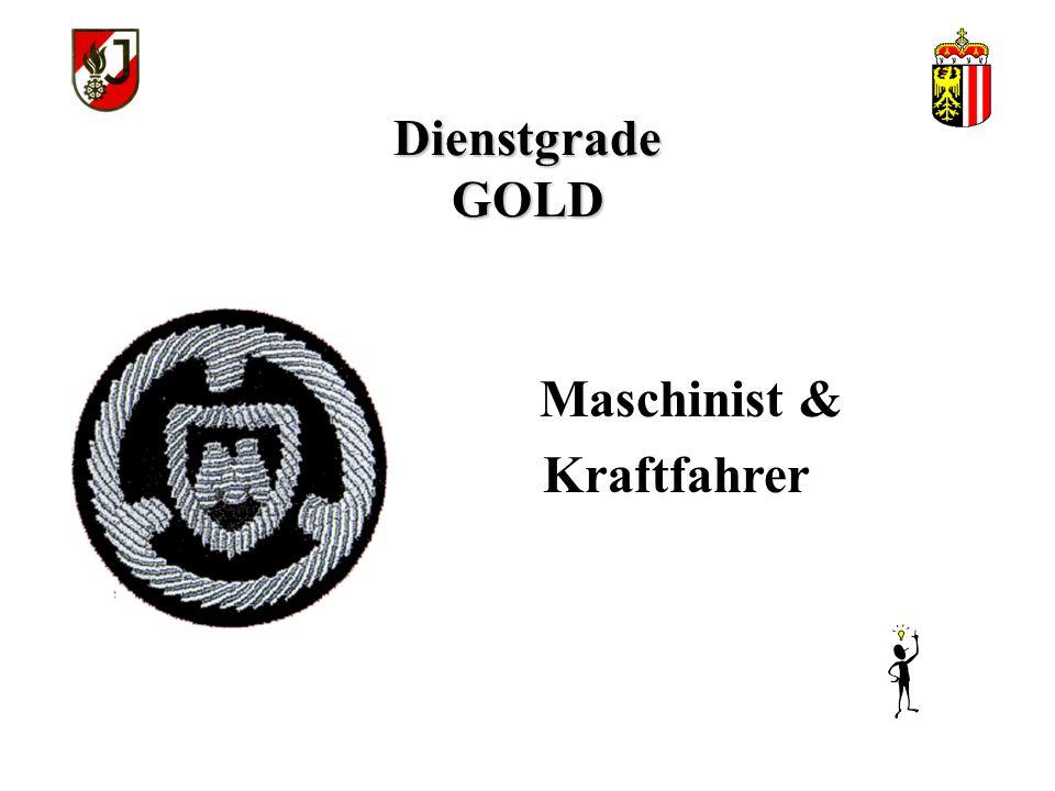 Dienstgrade GOLD Maschinist & Kraftfahrer