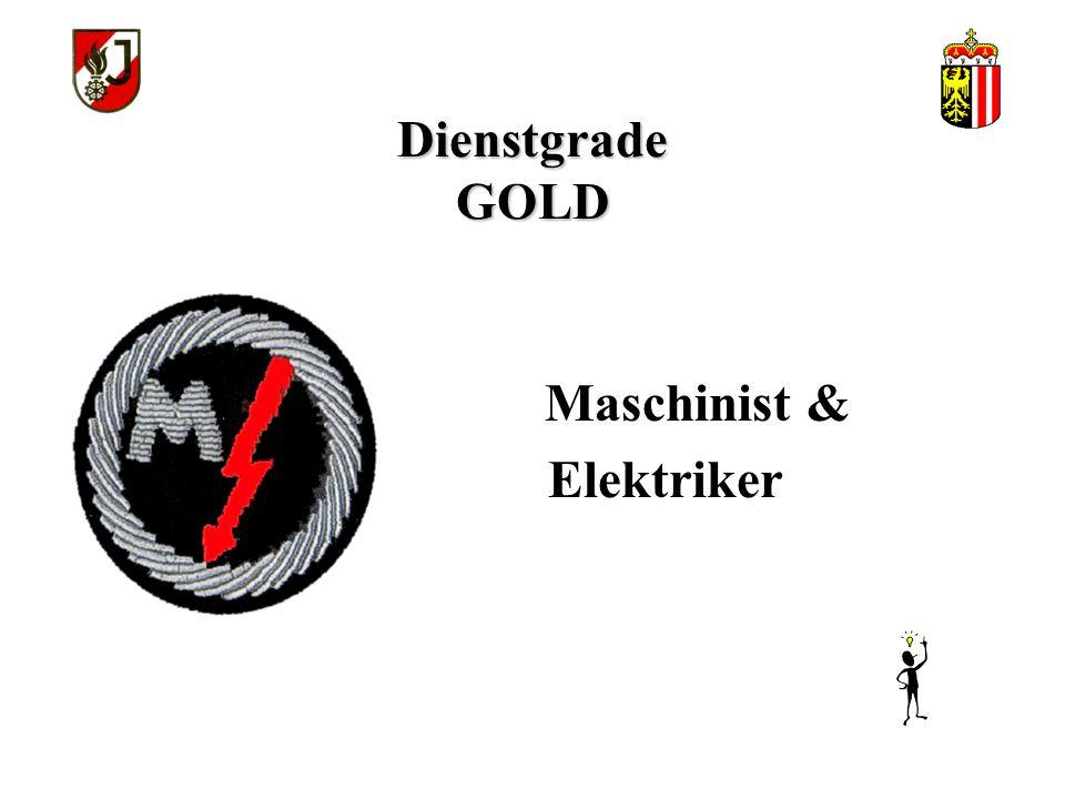 Dienstgrade GOLD Maschinist & Elektriker