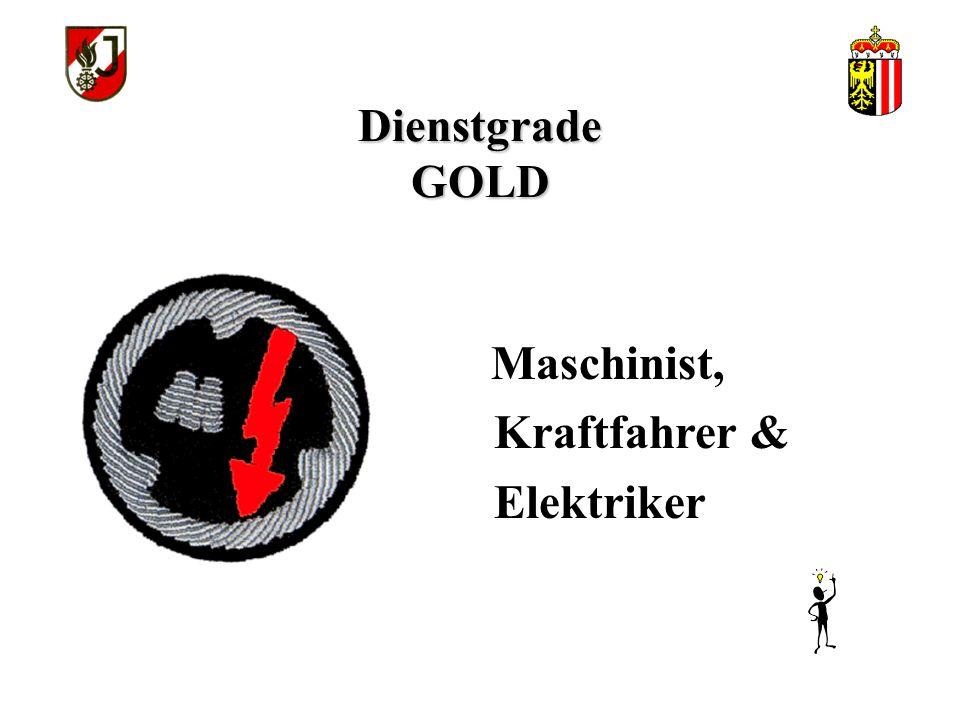Dienstgrade GOLD Maschinist, Kraftfahrer & Elektriker