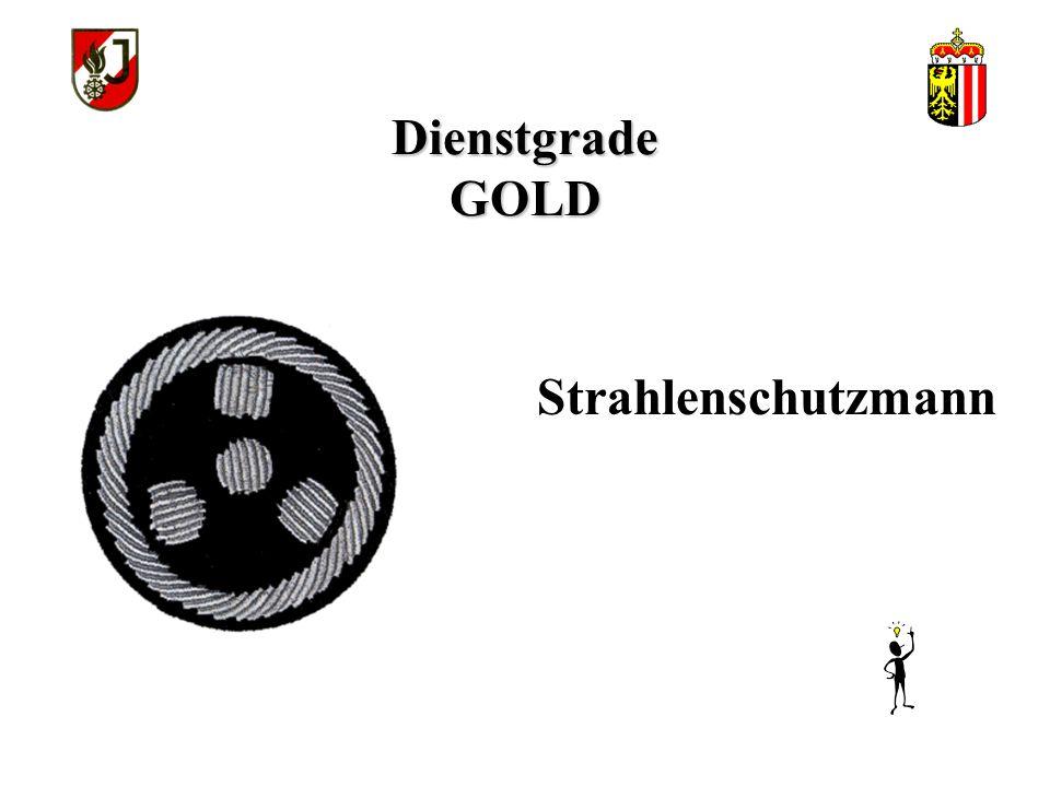 Dienstgrade GOLD Strahlenschutzmann