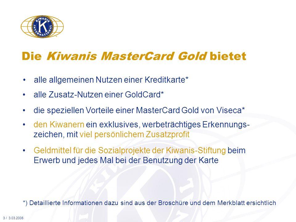 Die Kiwanis MasterCard Gold bietet