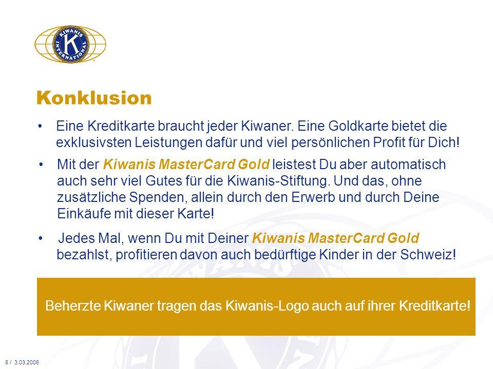 Konklusion • Eine Kreditkarte braucht jeder Kiwaner. Eine Goldkarte bietet die exklusivsten Leistungen dafür und viel persönlichen Profit für Dich!