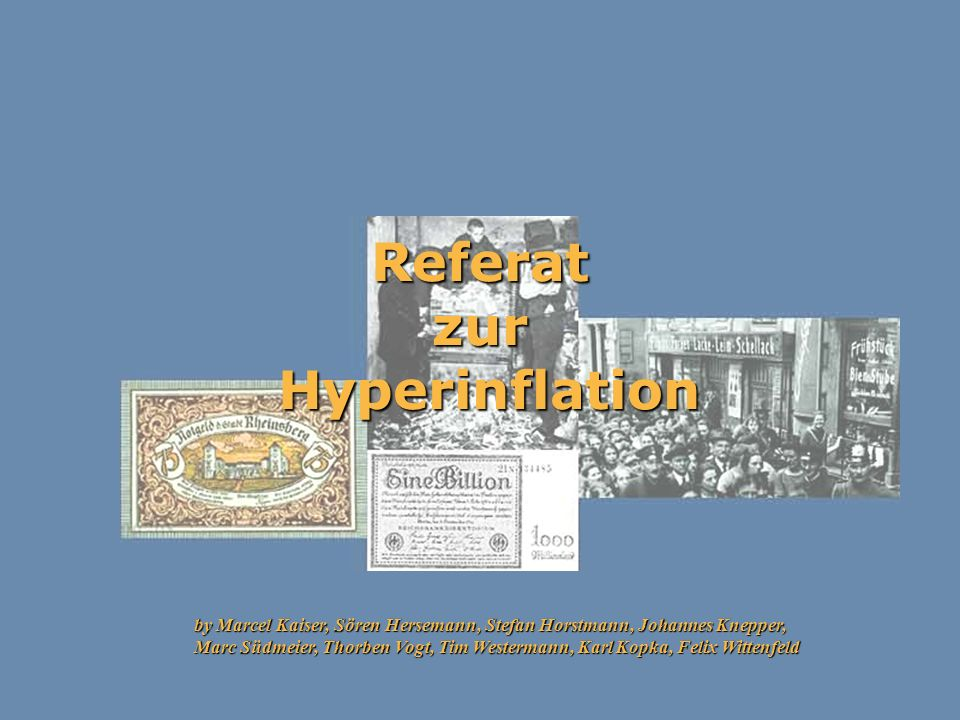 Referat zur Hyperinflation