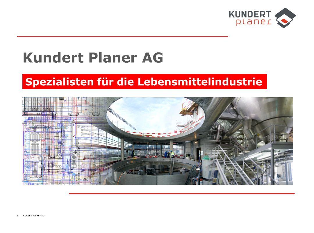 Kundert Planer AG Spezialisten für die Lebensmittelindustrie