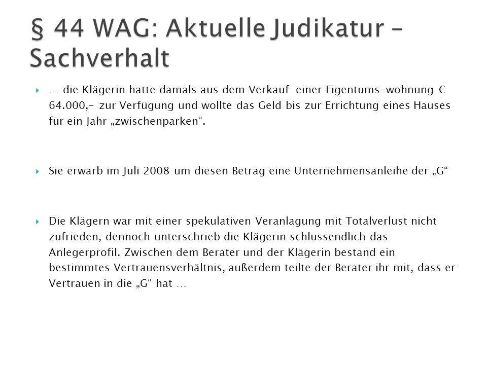 § 44 WAG: Aktuelle Judikatur – Sachverhalt