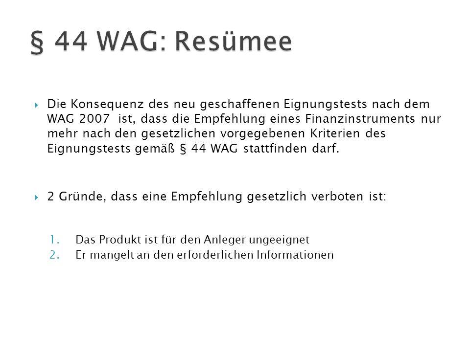 § 44 WAG: Resümee