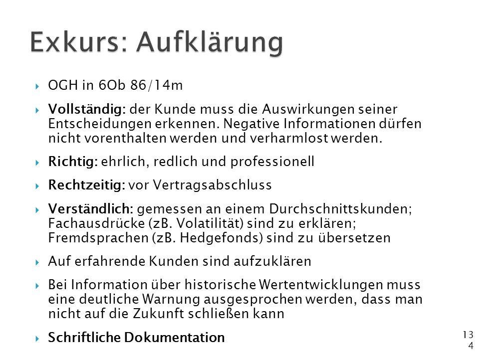Exkurs: Aufklärung OGH in 6Ob 86/14m