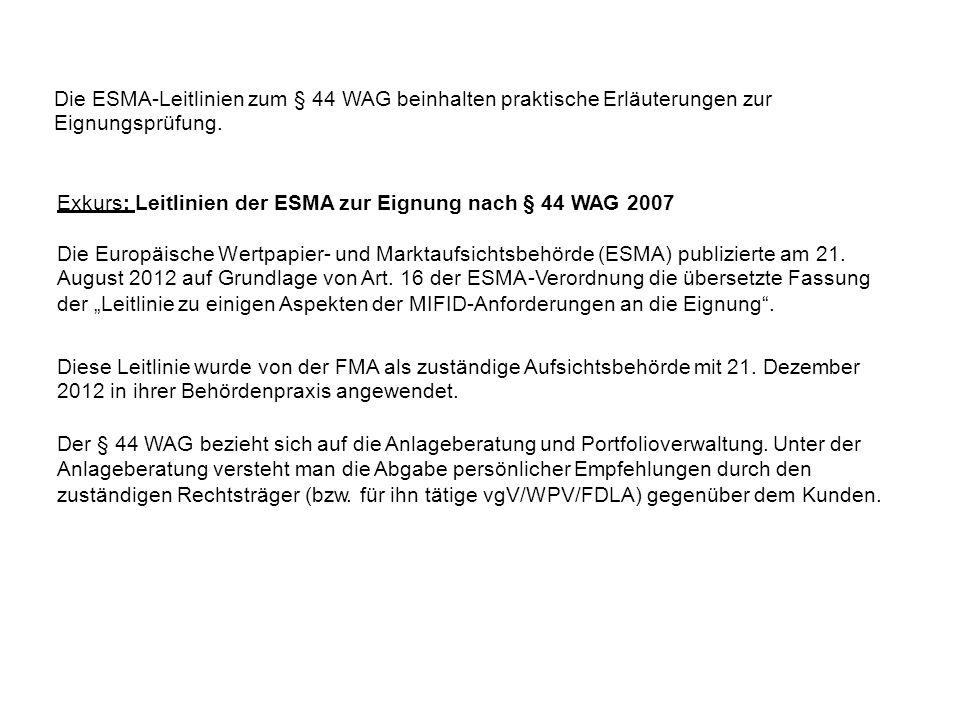 Exkurs: Leitlinien der ESMA zur Eignung nach § 44 WAG 2007