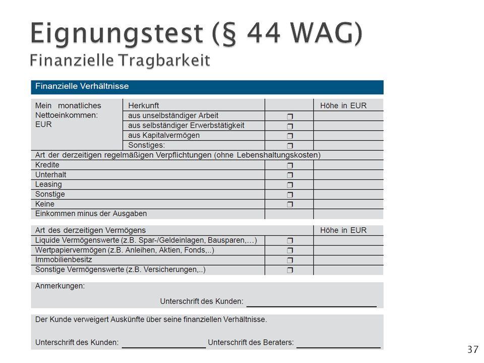 Eignungstest (§ 44 WAG) Finanzielle Tragbarkeit