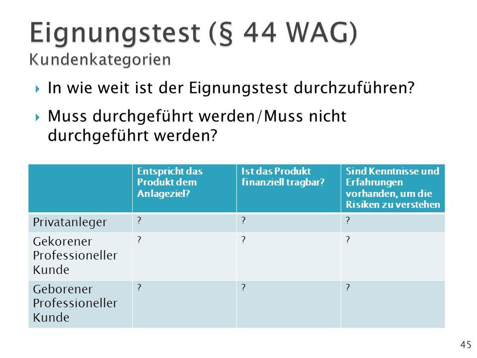 Eignungstest (§ 44 WAG) Kundenkategorien
