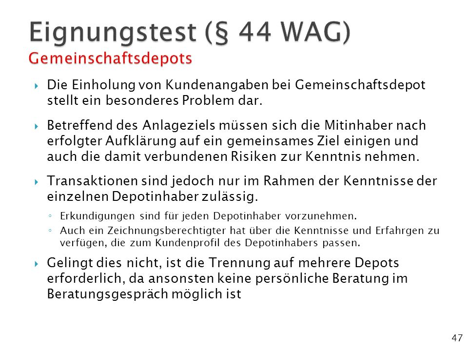 Eignungstest (§ 44 WAG) Gemeinschaftsdepots