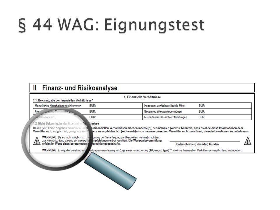 § 44 WAG: Eignungstest
