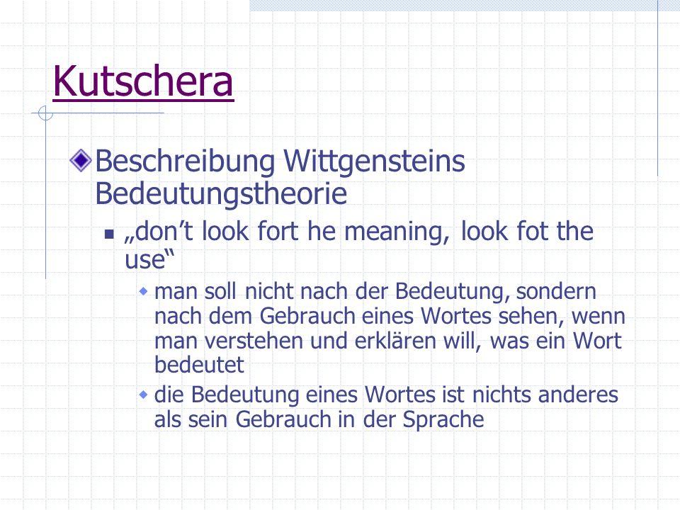 Kutschera Beschreibung Wittgensteins Bedeutungstheorie