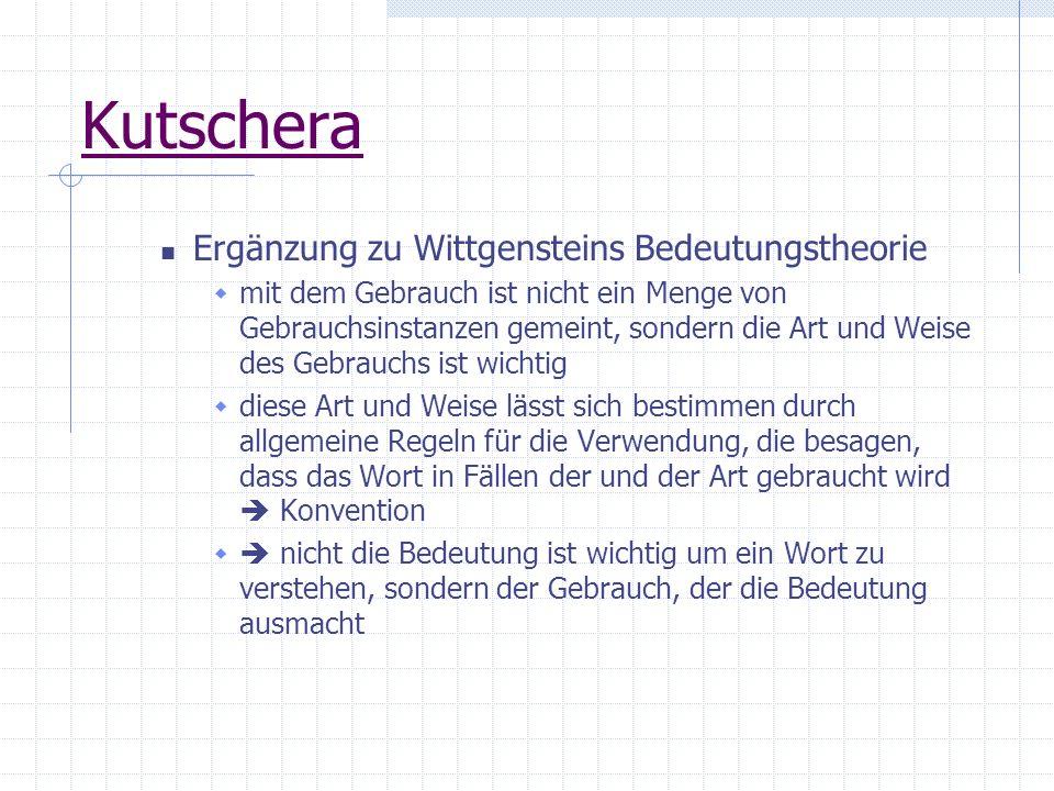 Kutschera Ergänzung zu Wittgensteins Bedeutungstheorie
