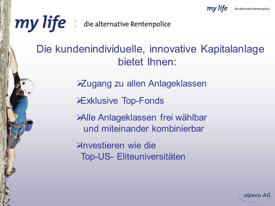 Die kundenindividuelle, innovative Kapitalanlage