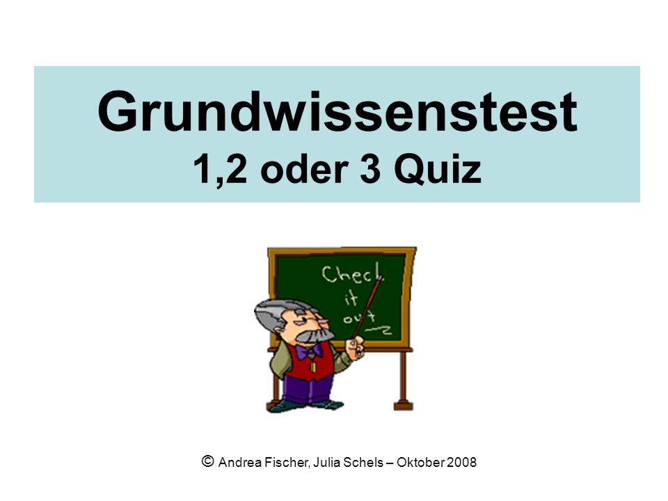 Grundwissenstest 1,2 oder 3 Quiz