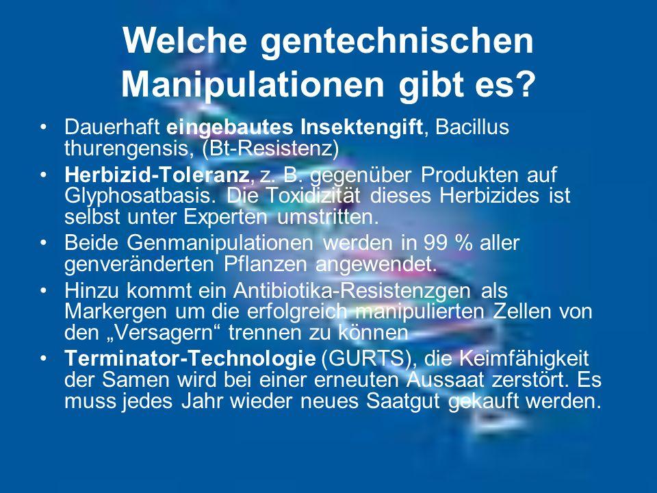 Welche gentechnischen Manipulationen gibt es