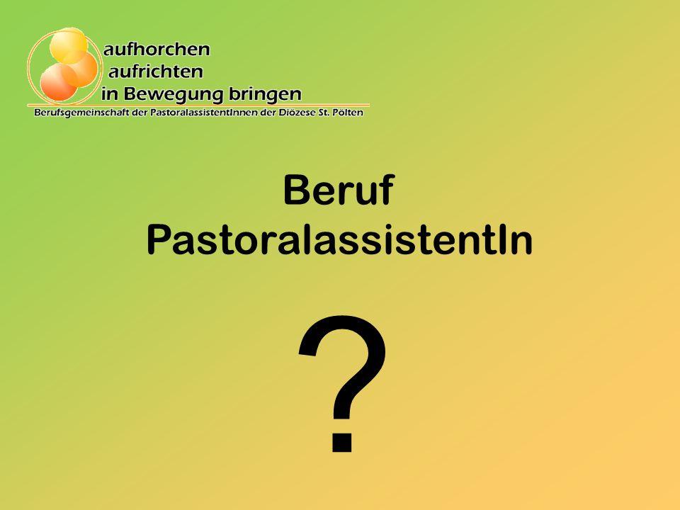 Beruf PastoralassistentIn