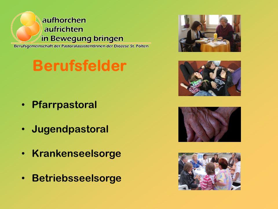 Berufsfelder Pfarrpastoral Jugendpastoral Krankenseelsorge