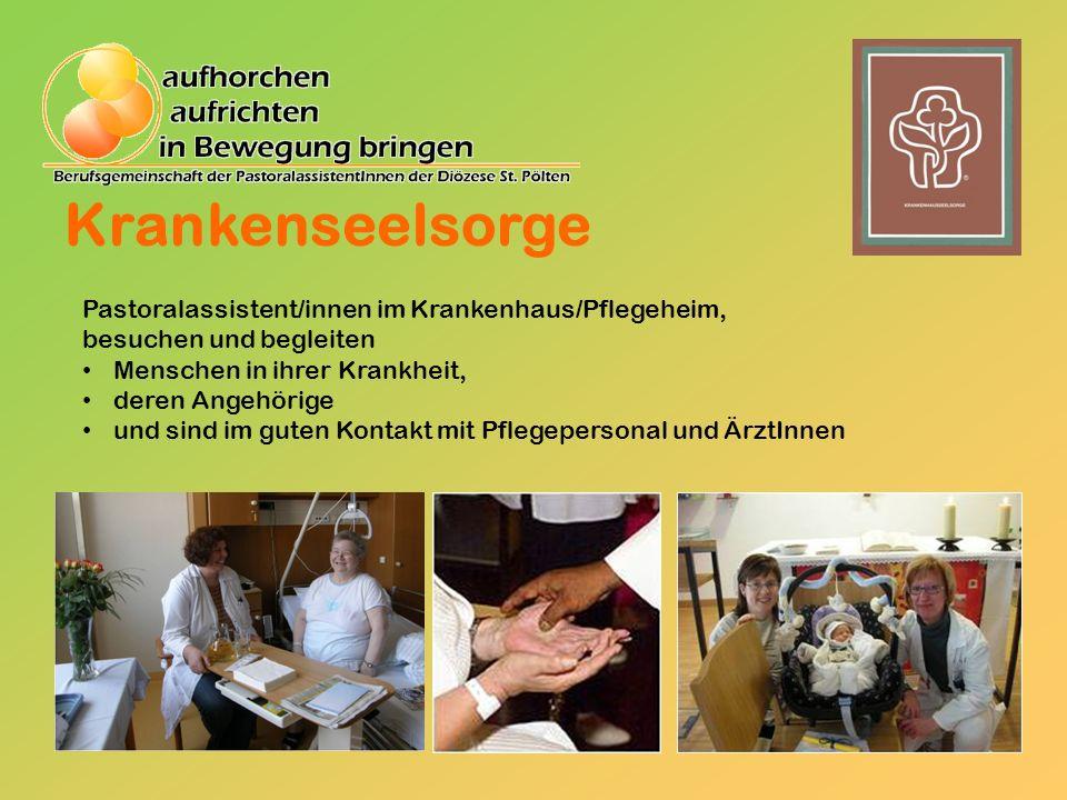 Krankenseelsorge Pastoralassistent/innen im Krankenhaus/Pflegeheim,