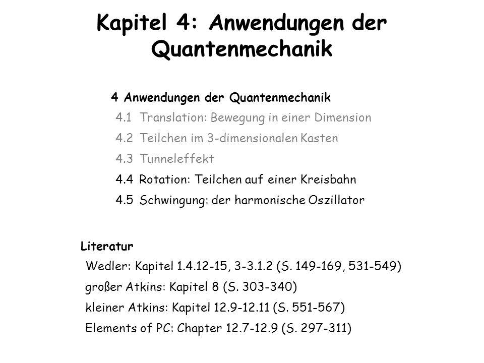 Kapitel 4: Anwendungen der Quantenmechanik