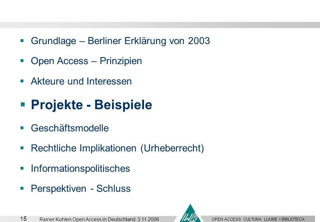 Projekte - Beispiele Grundlage – Berliner Erklärung von 2003