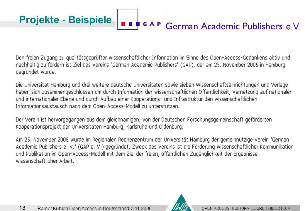 Projekte - Beispiele Rainer Kuhlen:Open Access in Deutschland 3.11.2006