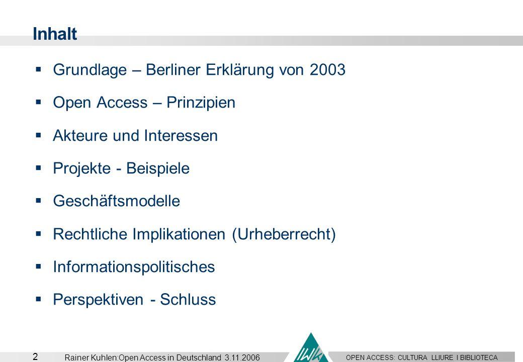 Inhalt Grundlage – Berliner Erklärung von 2003